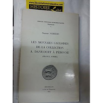 Les monnaies gauloises de la collection A Danicourt à Péronne France Somme