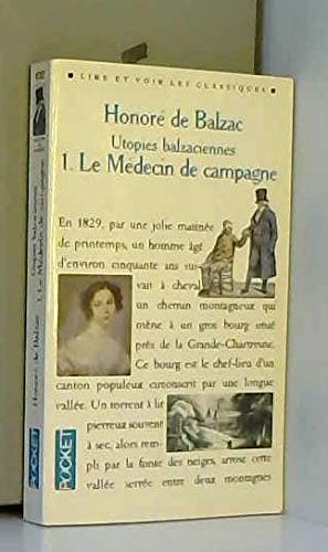 Utopies balzaciennes, Tome 1 : Le Médecin de campagne