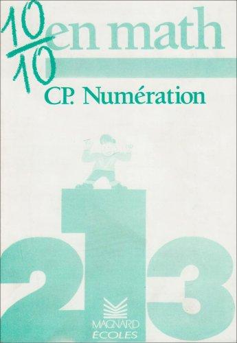 Cahier CP n° 1: numération par Loumardin, Séménadisse, Clecy, Charles