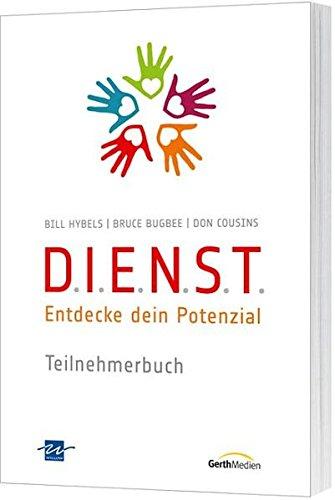 D.I.E.N.S.T.-Teilnehmerbuch: Entdecke dein Potenzial.