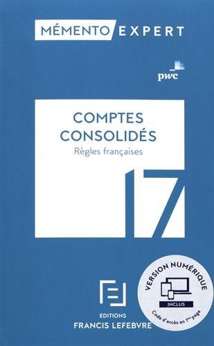 Comptes consolidés : Règles françaises par From Francis Lefebvre