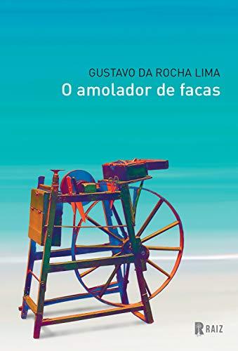 O amolador de facas (Portuguese Edition)