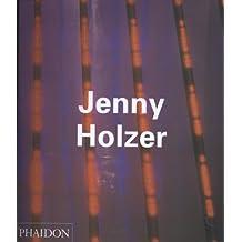 Jenny Holzer (Contemporary Artists (Phaidon))