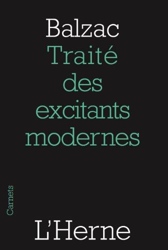 Traité des excitants modernes (préfacé et annoté par François L'Yvonnet) par Honoré (de) Balzac