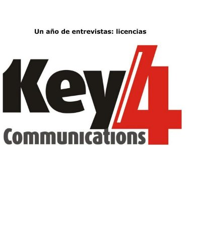 Un año de entrevistas - Licencias (Key4Communications)