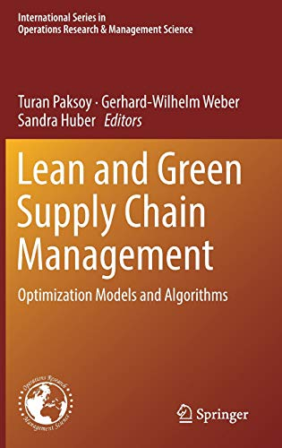 Lean and Green Supply Chain Management: Optimization Models and Algorithms (International Series in Operations Research & Management Science (273), Band 273) -