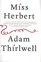 [(Miss Herbert)] [By (author) Adam Thirlwell] published on (October, 2007)