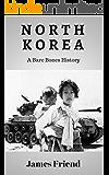 North Korea: A Bare Bones History