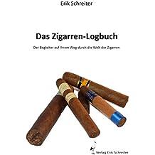 Das Zigarren-Logbuch: Der Begleiter auf Ihrem Weg durch die Welt der Zigarren