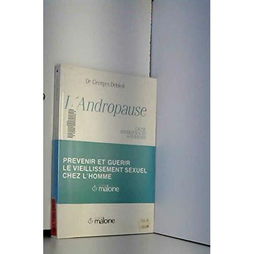 L'Andropause : Causes, conséquences et remèdes