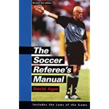 The Soccer Referee's Manual: Includes FIFA's Laws of the Game