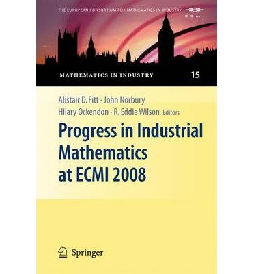 [( Progress in Industrial Mathematics at ECMI 2008 )] [by: Alistair D. Fitt] [Jan-2011]