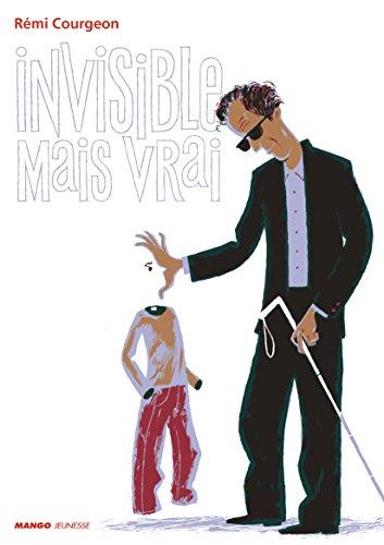 Invisible mais vrai par Rémi Courgeon