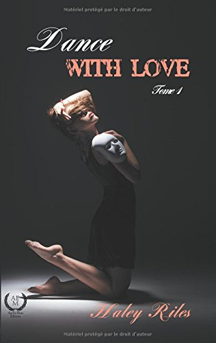 Dance with love : Tome 2