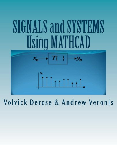 SIGNALS and SYSTEMS Using MATHCAD (English Edition)
