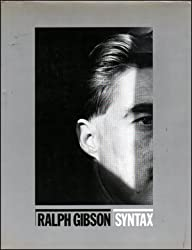 Syntax by Ralph Gibson (1983-10-01)