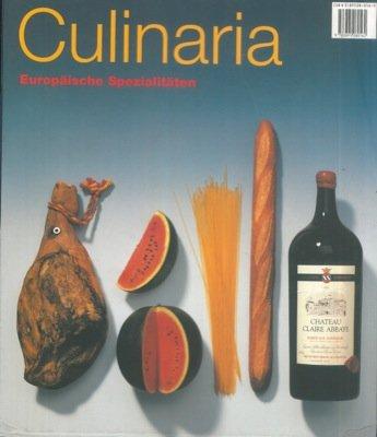 Culinaria. Europaische Spezialitaten.