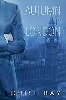 Autumn in London (The Empire State Series Book 2) by [Bay, Louise]