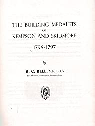 THE BUILDING MEDALETS OF KEMPSON AND SKIDMORE: 1796-1797.