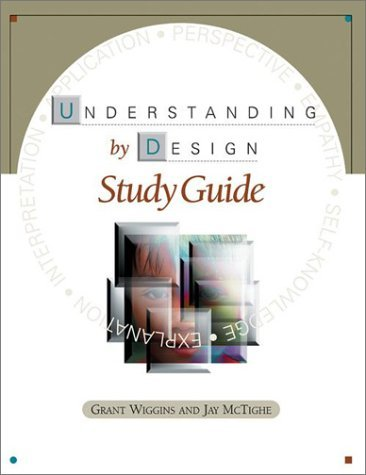 Understanding by Design by Grant Wiggins (2000-01-01)