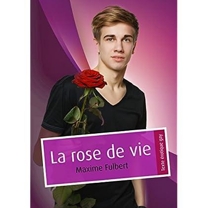 La rose de vie (pulp gay)