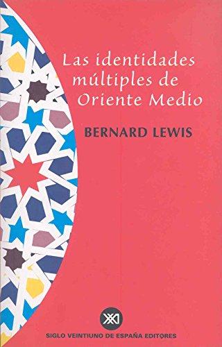 Las identidades múltiples de Oriente Medio por Bernard Lewis