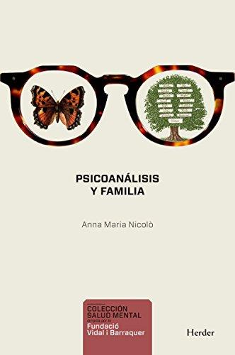 Psicoanálisis y familia (Salud Mental) por Anna Maria Nicolò