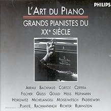 L'Art du piano - Grands pianistes du XXe siècle