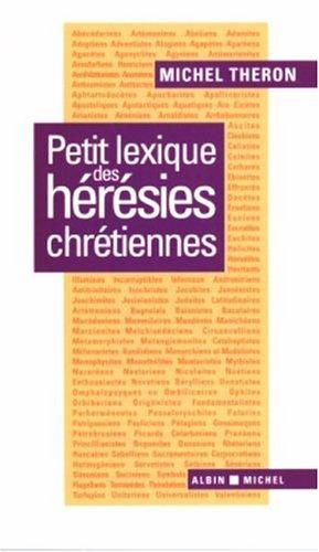 Petit lexique des hérésies chrétiennes