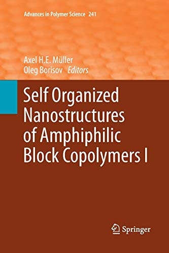 Self Organized Nanostructures of Amphiphilic Block Copolymers I (Advances in Polymer Science, Band 241) Reversible Block