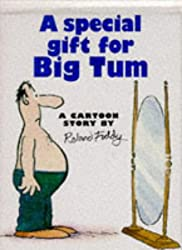 A Special Gift for Big Tum (Cartoon Book)