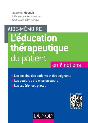 Aide-mémoire. L'éducation thérapeutique du patient: En 7 notions
