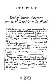 Rudolf steiner s'exprime sur sa philosophie de la liberte