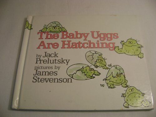 the-baby-uggs-are-hatching-by-jack-prelutsky-1982-09-01