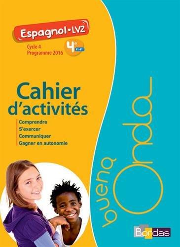 Espagnol LV2 4e Cycle 4 Buena onda : Cahier d'activités par Collectif