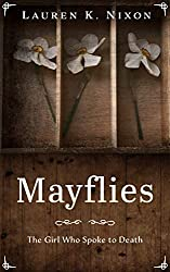 Mayflies: The Girl Who Spoke to Death