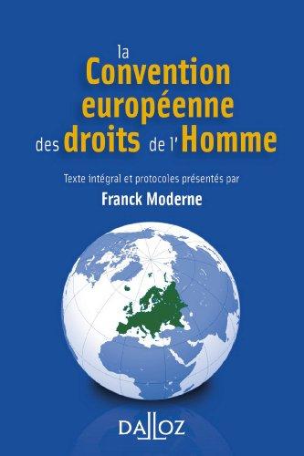 La Convention européenne des droits de l'Homme - 3e éd. par Franck Moderne