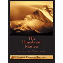 The Himalayan Masters: A Living Tradition (English Edition)