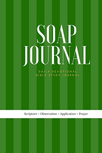SOAP Journal: Daily Devotional Bible Study Journal: 200 Page Bible Study Journal for SOAP Study Method: Volume 6