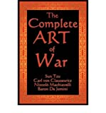 The Complete Art of War (Paperback) - Common - By (author) Carl von Clausewitz, By (author) Niccolo Machiavelli By (author) Sun Tzu