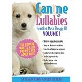 Canine Lullabies Vol. # One