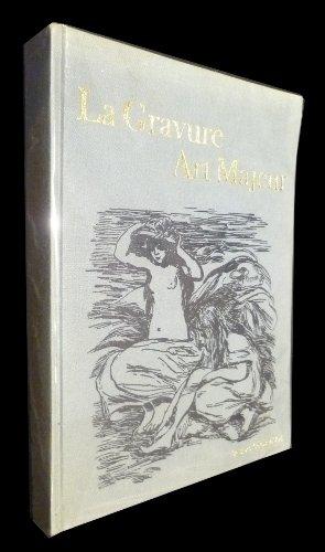 Des maîtres inconnus à Picasso, La gravure art majeur (guide pratique de l'amateur d'Estampes) par wechsler