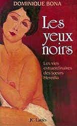 Les yeux noirs (Romans historiques) (French Edition)