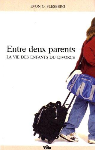 Entre deux parents : La vie des enfants du divorce