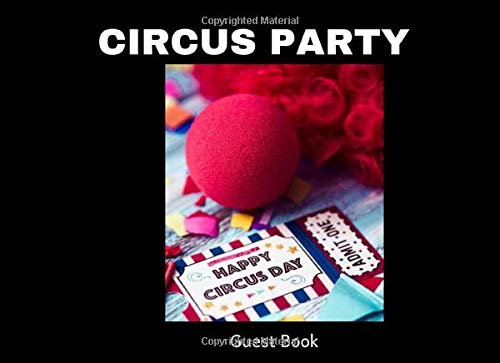 Circus Dress Up Ideen - Circus Party Guest Book: A Keepsake