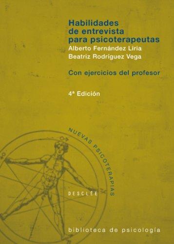 Habilidades de entrevista para psicoterapeutas: 118 (Biblioteca de Psicología) (Spanish Edition)