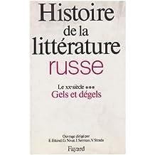 Histoire de la littérature russe, tome 6, volume 3. Le XXe siècle, gels et dégels