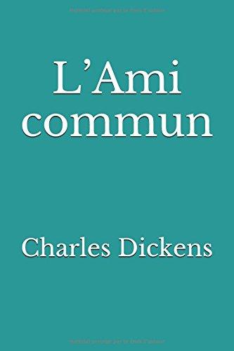 L'Ami commun par Charles Dickens