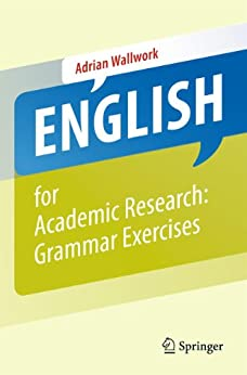 English for Academic Research: Grammar Exercises par [Wallwork, Adrian]