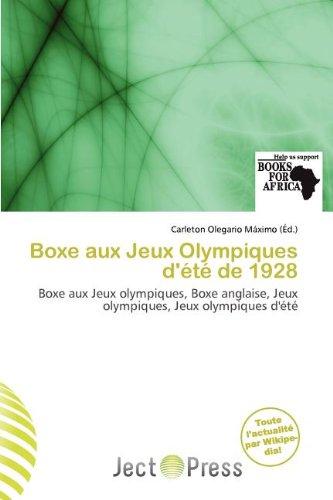 Boxe Aux Jeux Olympiques D' T de 1928